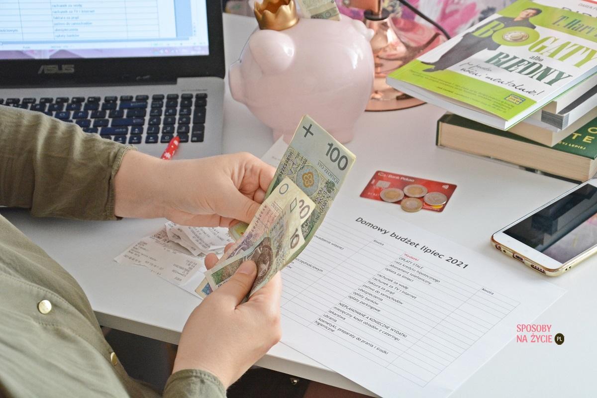 Domowy budżet lipiec 2021 blog o domowych finansach sposobynazycie.pl